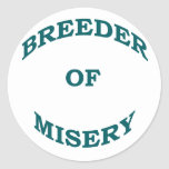 Breeder of Misery Stickers