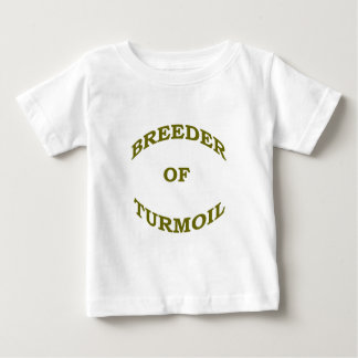 Breeder of Turmoil Baby T-Shirt