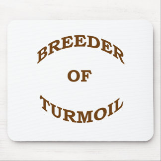 Breeder of Turmoil Mouse Pad