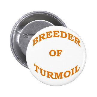 Breeder of Turmoil Pinback Button