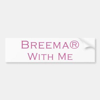 Breema With Me Bumper Sticker