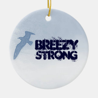 BREEZY STRONG Ornament