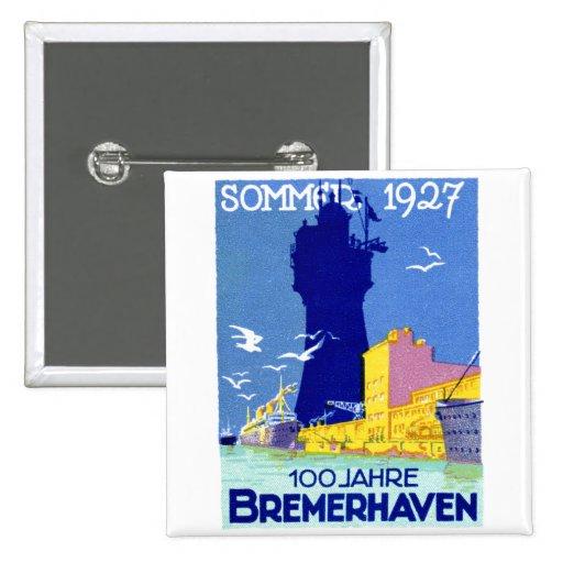 Bremerhaven 1927 Alemania Pins