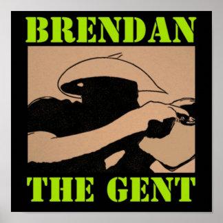 BrendanTheGent Poster