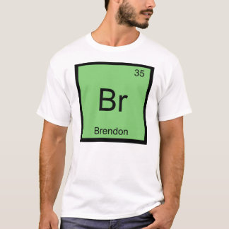 Brendon Name Chemistry Element Periodic Table T-Shirt