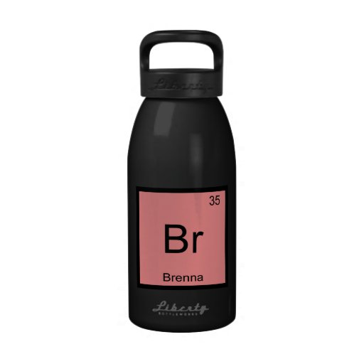 Brenna Name Chemistry Element Periodic Table Water Bottles