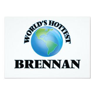 """Brennan más caliente del mundo invitación 5"""" x 7"""""""
