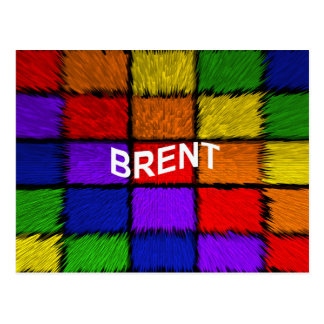 BRENT ( male names ) Postcard