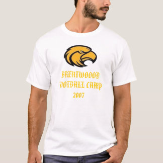 BRENTWOOOD FOOTBALL CAMP 2007 simple T-Shirt