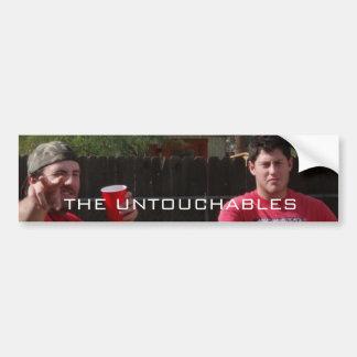 Brett and Joe, THE UNTOUCHABLES Bumper Sticker