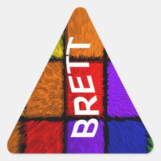 BRETT (nombres masculinos) Pegatina Triangular