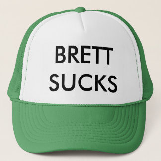 BRETT SUCKS! TRUCKER HAT