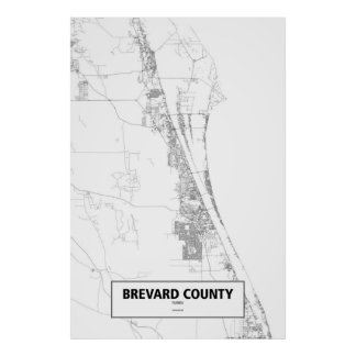 Brevard County, Florida (black on white) Poster