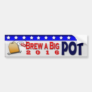 Brew a big Pot 2016 Bumper Sticker