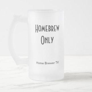 Brew casero solamente, cervecero casero TV Taza De Cristal