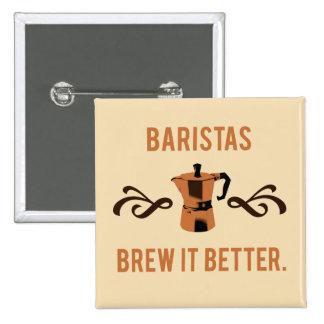 Brew de Baristas él mejor Pin Cuadrado