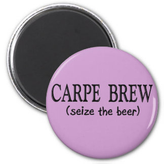 BREW de CARPE   (agarre la cerveza) Imán Redondo 5 Cm
