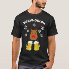 Brew-Dolph Funny Reindeer Beer Christmas Rudolph T-Shirt