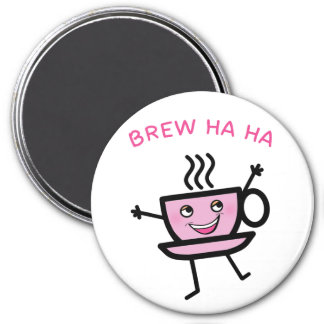 Brew Ha Ha 3 Inch Round Magnet