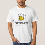 Brew Master - Life is too short to drink bad beer! Tee Shirt