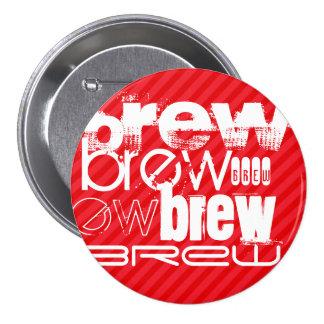 Brew; Scarlet Red Stripes Pinback Button