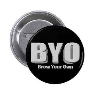 Brew Your Own Beer Pinback Buttons