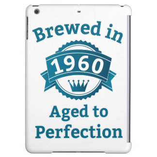 Brewed in 1960 Aged to Perfection iPad Air Cases