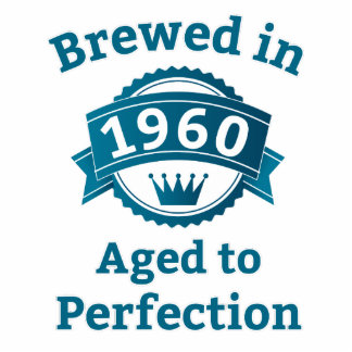 Brewed in 1960 Aged to Perfection Statuette
