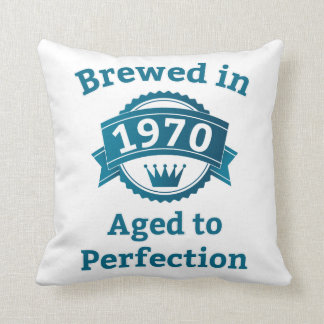 Brewed in 1970 Aged to Perfection Throw Pillow