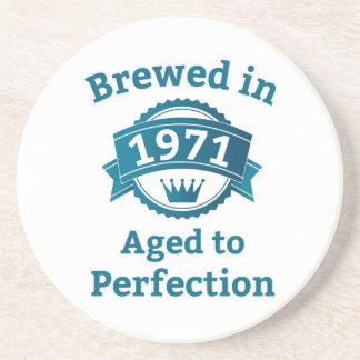 Brewed in 1971 Aged to Perfection Coaster