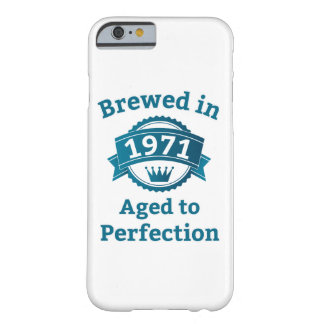 Brewed in 1971 Aged to Perfection iPhone 6/6s Barely There iPhone 6 Case