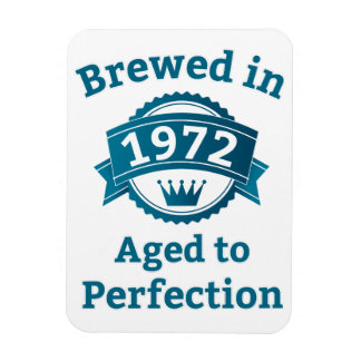 Brewed in 1972 Aged to Perfection Rectangular Photo Magnet