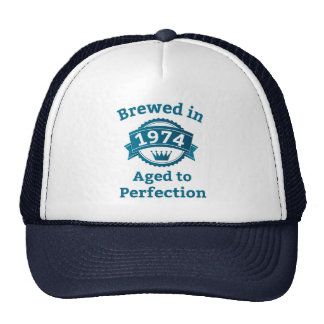 Brewed in 1974 Aged to Perfection Trucker Hat