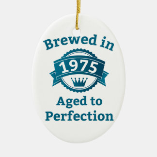 Brewed in 1975 Aged to Perfection Ceramic Ornament