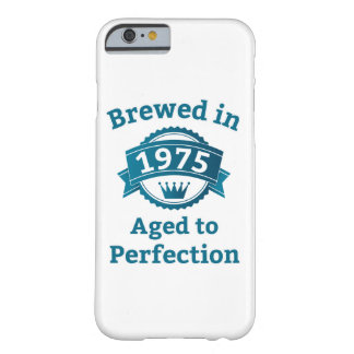 Brewed in 1975 Aged to Perfection iPhone 6/6s Barely There iPhone 6 Case