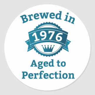 Brewed in 1976 Aged to Perfection Classic Round Sticker