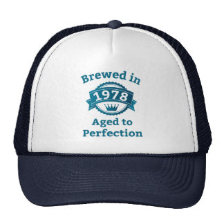Brewed in 1978 Aged to Perfection Trucker Hat