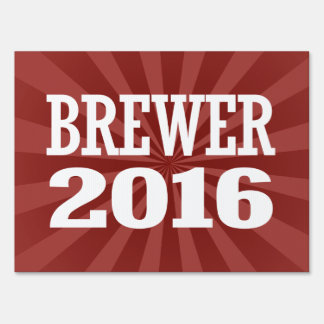 BREWER 2016 LAWN SIGNS