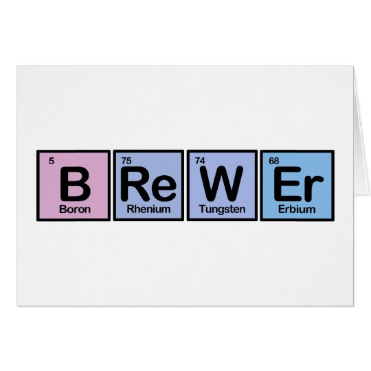 Brewer made of Elements Card