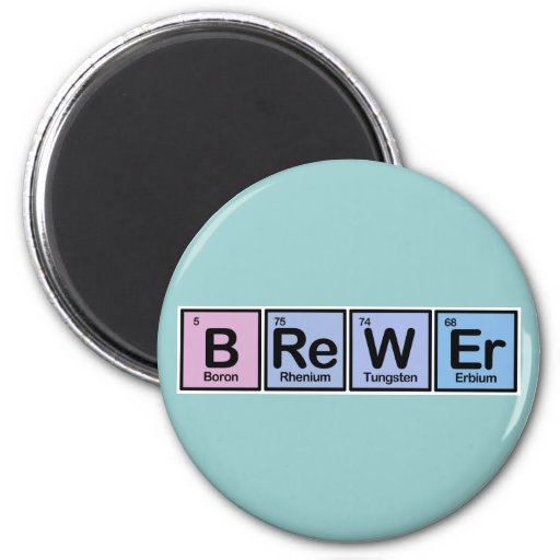 Brewer made of Elements Magnet