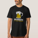 Brewmaster Beer Brewer Tee Shirts