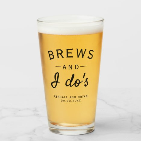 Brews and I Do's Brewery Themed Wedding Glass