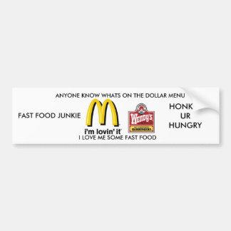 bri, BRI 2, I LOVE ME SOME FAST FOOD, FAST FOOD... Bumper Sticker