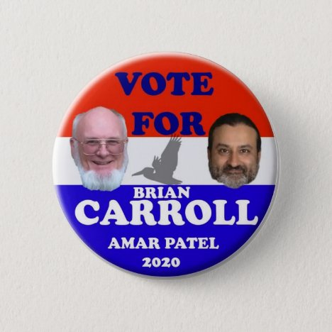 Brian Carroll/Amar Patel Button