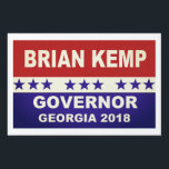 """Brian Kemp Governor Georgia 2018 Yard Sign<br><div class=""""desc"""">Brian Kemp Governor Georgia 2018 yard sign popular red,  white and blue design.</div>"""