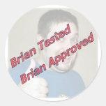 Brian probó, Brian aprobó Etiquetas