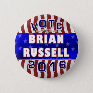 Brian Russell President 2016 Election Republican Button