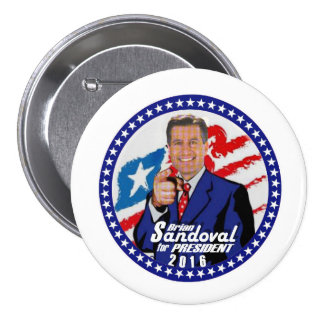Brian Sandoval for President 2016 Pinback Button