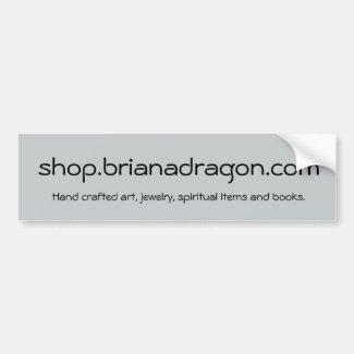 BrianaDragon Shop Promotion Car Bumper Sticker