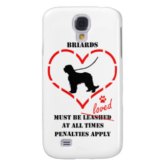 Briards Must be Loved Galaxy S4 Cases